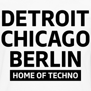 Detroit Chicago Berlin home of techno minimal Club Tee shirts - T-shirt manches longues Premium Homme