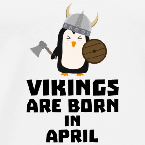 Vikings are born in April 047 Baby Long Sleeve Shirts - Men's Premium T-Shirt