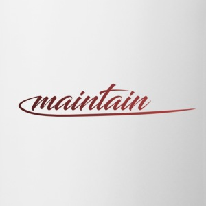 maintain - Tasse