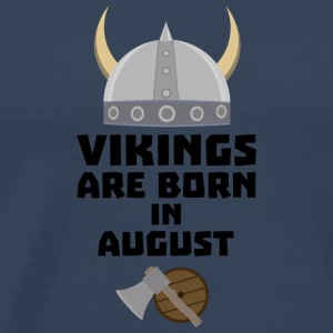 Vikings are born in August S7ged Long sleeve shirts - Men's Premium T-Shirt