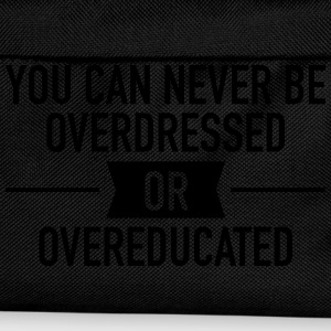 Quote |You can never be overdressed & overeducated T-skjorter - Ryggsekk for barn