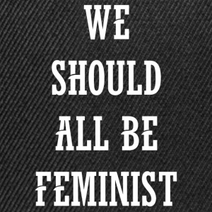We Should All Be Feminist T-Shirts - Snapback Cap
