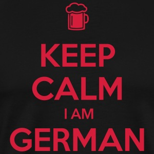 KEEP CALM I AM GERMAN - Männer Premium T-Shirt