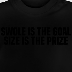 SWOLE IS THE GOAL T-shirts - Baby-T-shirt