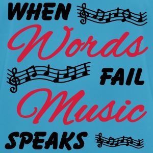 When words fail music speaks Vêtements Sport - T-shirt respirant Homme