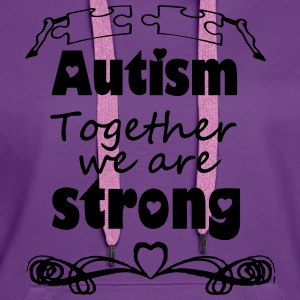 Autism  - together strong  Tops - Frauen Premium Hoodie