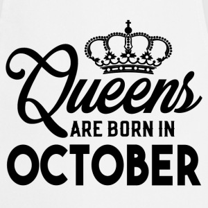 Queens Are Born In October T-Shirts - Cooking Apron