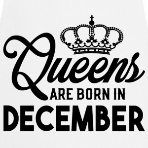 Queens Are Born In December T-Shirts - Cooking Apron