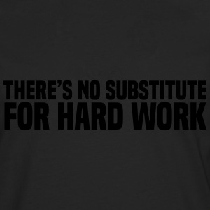 Hard Work Tee shirts - T-shirt manches longues Premium Homme