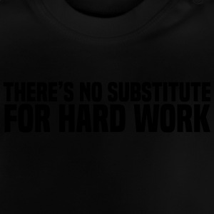 Hard Work Tee shirts - T-shirt Bébé