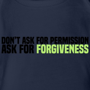 ask for forgiveness Shirts - Organic Short-sleeved Baby Bodysuit