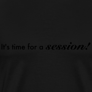 its time for a session Tops - Männer Premium T-Shirt