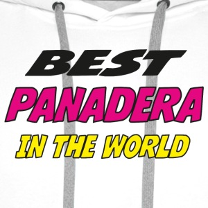 Best panadera in the world Camisetas - Sudadera con capucha premium para hombre