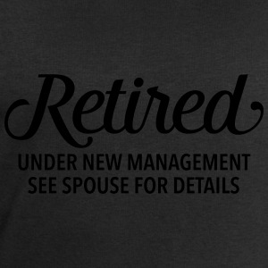 Retired - Under New Management. See Spouse... Débardeurs - Sweat-shirt Homme Stanley & Stella