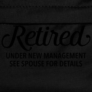 Retired - Under New Management. See Spouse... T-shirts - Rygsæk til børn