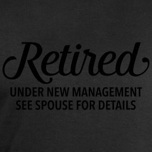 Retired - Under New Management. See Spouse... Tee shirts - Sweat-shirt Homme Stanley & Stella