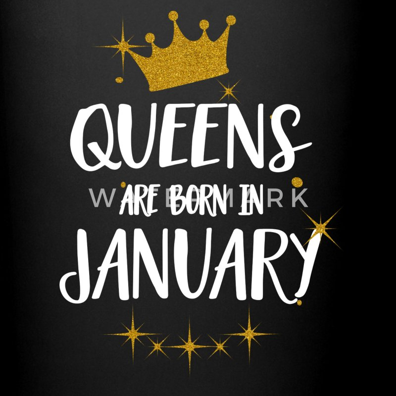 QUEENS ARE BORN IN JANUARY Mugs & Drinkware - Full Colour Mug