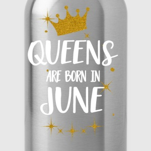 QUEENS ARE BORN IN JUNE Tops - Water Bottle