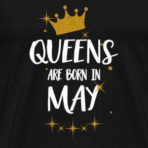 QUEENS ARE BORN IN MAY Tops - Männer Premium T-Shirt