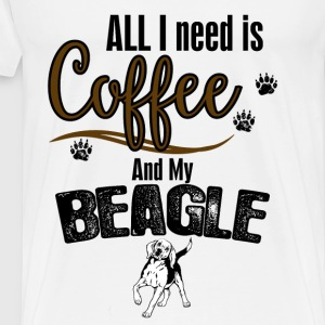 All I need is Coffee and my Beagle Tops - Men's Premium T-Shirt