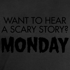 Want To Hear A Scary Story? Monday Camisetas - Sudadera hombre de Stanley & Stella