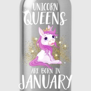 UNICORN QUEENS ARE BORN IN JANUARY T-Shirts - Water Bottle