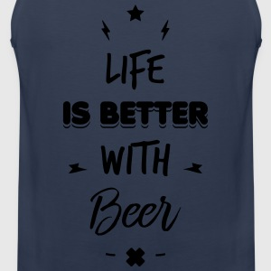 life is better with beer T-Shirts - Men's Premium Tank Top