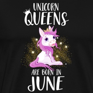 UNICORN QUEENS ARE BORN IN JUNE Long Sleeve Shirts - Men's Premium T-Shirt