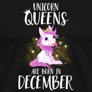 UNICORN QUEENS ARE BORN IN DECEMBER Long Sleeve Shirts - Men's Premium T-Shirt