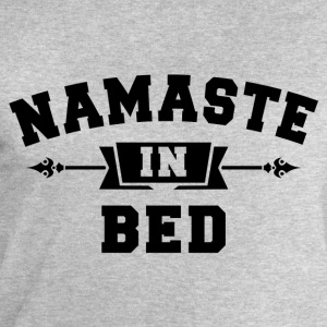 Namaste In Bed T-Shirts - Men's Sweatshirt by Stanley & Stella