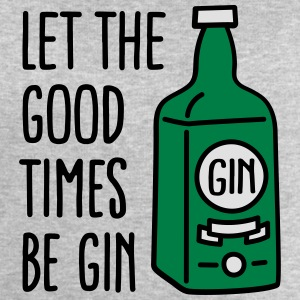Let the good times be gin T-shirts - Herresweatshirt fra Stanley og Stella