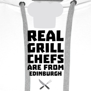 Real Grill Chefs are from Edinburgh Su0t7 T-Shirts - Men's Premium Hoodie