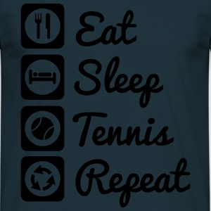 eat,sleep,tennis,repeat - T-shirt Homme