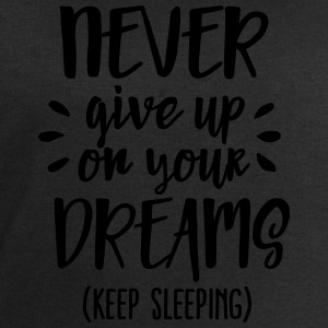 Never give up on your dreams - keep sleeping T-shirts - Sweatshirt herr från Stanley & Stella