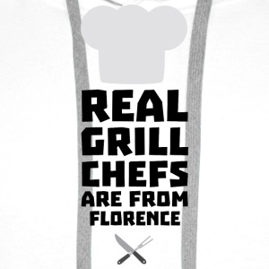 Real Grill Chefs are from Florence Sa9z0 T-Shirts - Men's Premium Hoodie