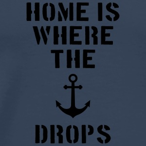 home is where the anchor drops Anker Hamburg Overig - Mannen Premium T-shirt