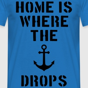 home is where the anchor drops Anker Hamburg Felpe - Maglietta da uomo