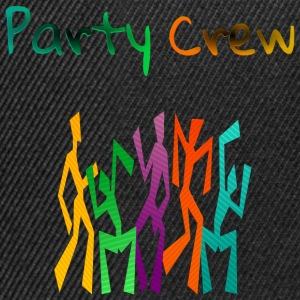 Party Crew T-Shirts - Snapback Cap