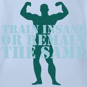 train insane Shirts - Organic Short-sleeved Baby Bodysuit