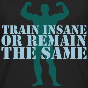 train insane Shirts - Men's Premium Longsleeve Shirt