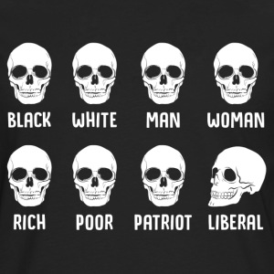 Black White Man Woman Rich Poor Patriot Liberal T-Shirts - Men's Premium Longsleeve Shirt