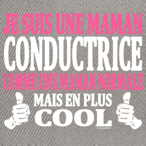Je suis une maman conductrice Tee shirts - Casquette snapback