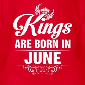 Kings Are Born In June Tshirt Shirts - Organic Short-sleeved Baby Bodysuit