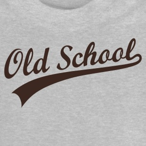 OLD SCHOOL ORIGINAL Shirts - Baby T-Shirt