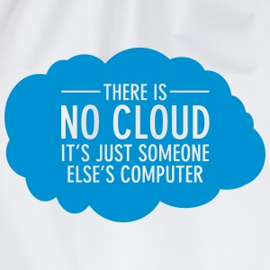 There Is No Cloud - It's Just Someone Else's... T-skjorter - Gymbag