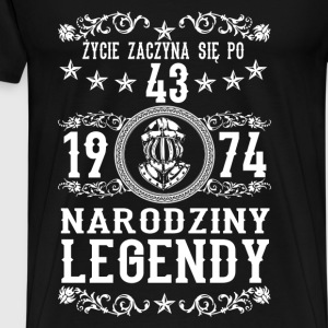 1974 - 43 lat - Legendy - 2017 - PL Sweatshirts - Herre premium T-shirt
