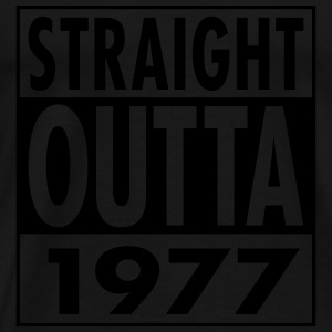Straight Outta 1977 Funny 40th Birthday Gift Tops - Mannen Premium T-shirt