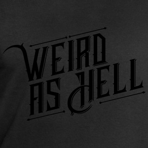 Weird as Hell T-Shirts - Männer Sweatshirt von Stanley & Stella