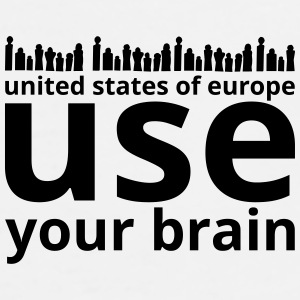 united states of europe - use your brain! - Männer Premium T-Shirt