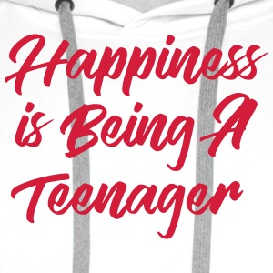 Happiness is being a Teenager T-Shirts - Men's Premium Hoodie